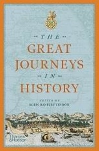 Robin Hanbury-Tenison - The Great Journeys in History.