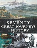 Robin Hanbury-Tenison - The Seventy Great Journeys in History.