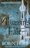 Robin Hobb - Fitz and the Fool Tome 3 : Assassin's Fate.