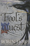 Robin Hobb - Fitz and the Fool - Book 2, The Fool's Quest.