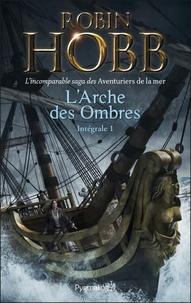 Robin Hobb - L'Arche des ombres Tome 1 : .