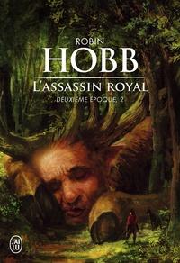 Robin Hobb - L'assassin royal, deuxième époque Tome 2 : Serments et deuils ; Le dragon des glaces ; L'Homme noir ; Adieux et retrouvailles.