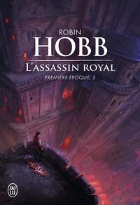 Robin Hobb - L'Assassin royal  : Première époque, 2.