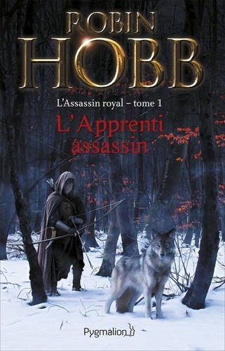 L'Assassin royal Tome 1 - L'apprenti assassinRobin Hobb - Format ePub - 9782756406053 - 7,99 €