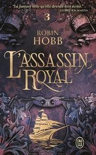 Robin Hobb - L'Assassin royal Tome 3 : La nef du crépuscule.