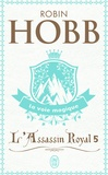 Robin Hobb - L'Assassin royal Tome 5 : La voie magique.