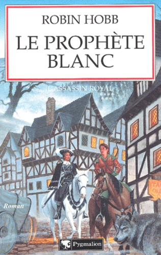 L'Assassin royal Tome 7 Le prophète blanc