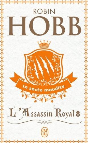 L'Assassin royal Tome 8 La secte maudite