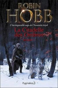 Robin Hobb - La Citadelle des Ombres Tome 1 : .