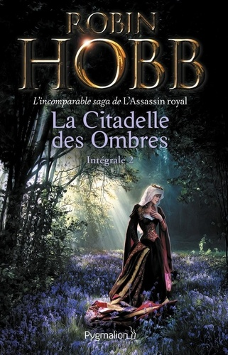 La Citadelle des Ombres Tome 2 Le Poison de la vengeance ; La Voie magique ; La Reine solitaire