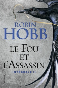 Ebook epub télécharger deutsch Le Fou et l'Assassin Intégrale 2 9782756430522 (French Edition) par Robin Hobb