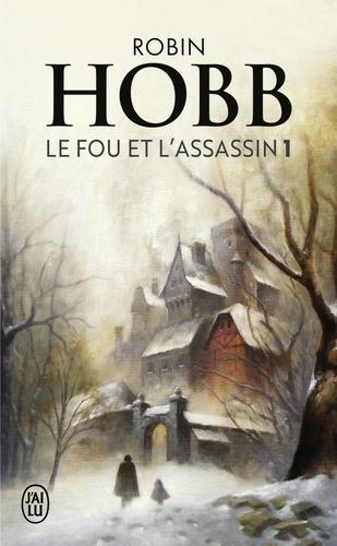 Robin Hobb - Le Fou et l'Assassin Tome 1 : .
