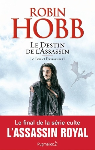 Le Fou et l'Assassin Tome 6 Le destin de l'assassin