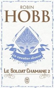 Téléchargements gratuits kindle books online Le Soldat chamane Tome 2 ePub CHM par Robin Hobb 9782290004630