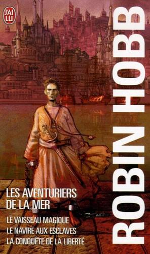 Robin Hobb Les Aventuriers De La Mer