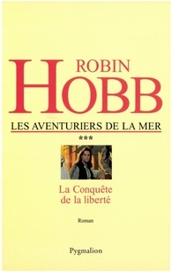 Ebooks téléchargeables Les Aventuriers de la mer Tome 3 9782756406411 par Robin Hobb in French