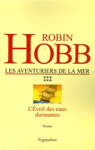 Les Aventuriers de la mer Tome 6 - Robin Hobb | Showmesound.org