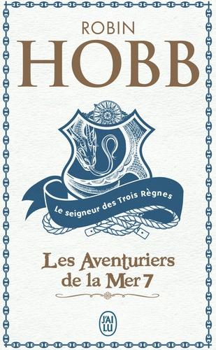 Les Aventuriers de la mer Tome 7 Le seigneur des Trois Règnes