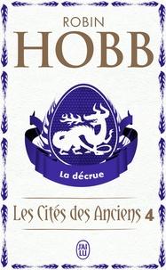 Robin Hobb - Les Cités des Anciens Tome 4 : La décrue.