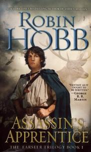 Robin Hobb - The Farseer Tome 1 : Assassin's Apprentice.
