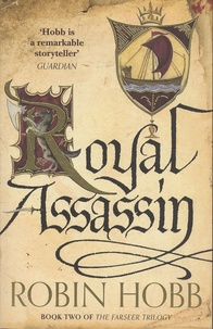 Robin Hobb - The Farseer Trilogy - Book 2, Royal Assassin.