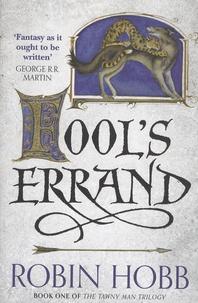 Robin Hobb - The Tawny Man Trilogy - Book 1, Fool's Errand.