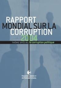 Openwetlab.it Rapport mondial sur la corruption 2004 - Thème spécial : la corruption politique Image