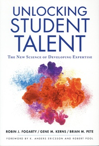 Robin J. Fogarty et Gene M. Kerns - Unlocking Student Talent - The New Science of Developing Expertise.