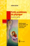 Robin Kaiser - PETITS PROBLEMES DE PHYSIQUE. - 2ème partie.