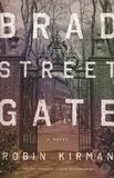 Robin Kirman - Bradstreet Gate.