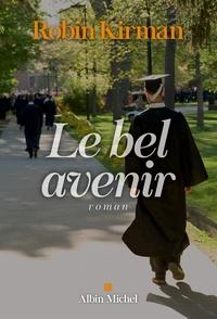 Marina Boraso et Robin Kirman - Le Bel Avenir.