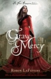 Robin LaFevers - Grave Mercy.