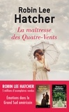 Robin-Lee Hatcher - La Maîtresse des Quatre-Vents.