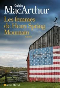 Robin MacArthur - Les Femmes de Heart Spring Mountain.
