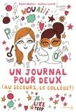 Robin Mellom et Lindsey Leavitt - Un journal pour deux Tome 1 : Au secours, le collège !.