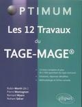 Robin Morth et Pierre Montagnon - Les 12 travaux du TAGE-MAGE.