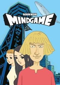 Robin Nishi - Mind game.