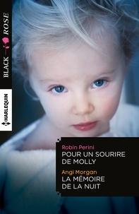 Robin Perini et Angi Morgan - Pour un sourire de Molly - La mémoire de la nuit.