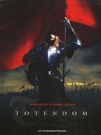 Robin Recht et Gabriel Delmas - Totendom Tome 1 : .