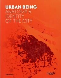 Robin Renner - Urban Being - Anatomy & Identity of the City.