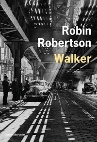 Robin Robertson - Walker.