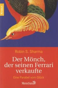 Der Mönch, der seinen Ferrari verkaufte - Ein Parabel vom Glück.pdf