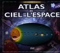 Robin Scagell et Anna Brett - Atlas du ciel et de l'espace.