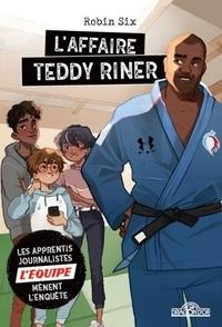 Robin Six et Sophie Leullier - Les apprentis journalistes de L'Equipe mènent l'enquête  : L'affaire Teddy Riner.