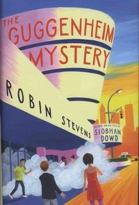 Robin Stevens - The Guggenheim Mystery.
