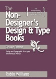 Robin Williams - The Non-Designer's Design and Type Book: Design and Typographic Principles for the Visual Novice.