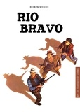 Robin Wood - Rio Bravo.