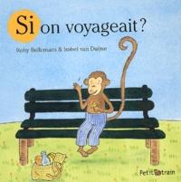 Roby Bellemans - Si on voyageait ?.