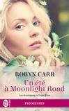 Robyn Carr - Les chroniques de Virgin River Tome 9 : Un été à Moonlight Road.