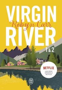 Robyn Carr - Les chroniques de Virgin River Tomes 1 et 2 : .